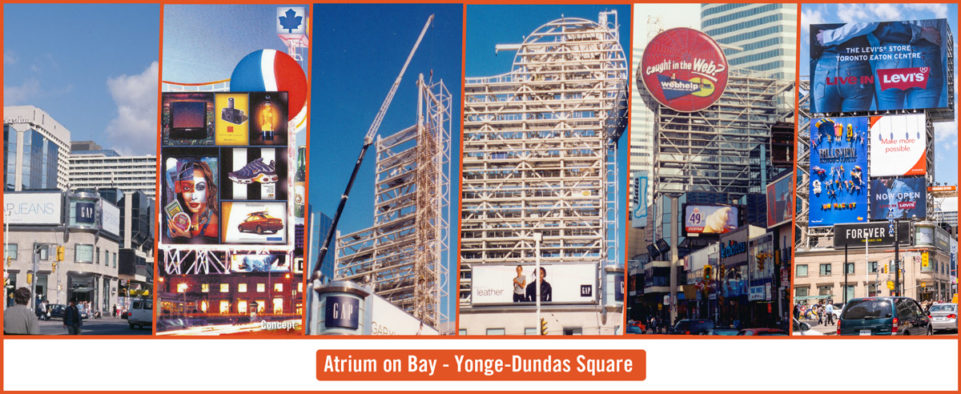 Atrium on Bay out of home media tower at the Corner of Yonge and Dundas in Toronto. Progression and build